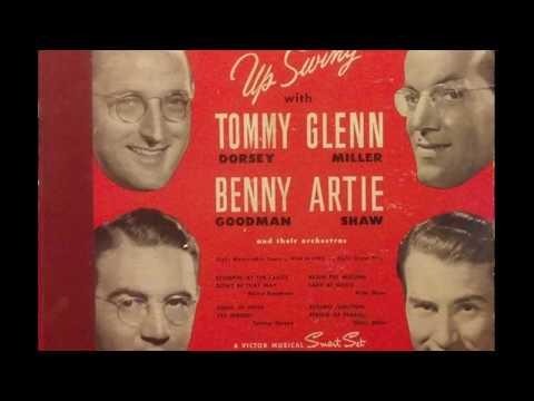Tommy Dorsey / Glenn Miller / Benny Goodman / Artie Shaw – Up Swing (1944) (Full 78rpm Album)