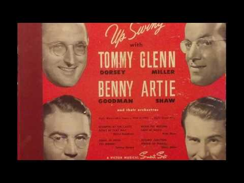 Tommy Dorsey / Glenn Miller / Benny Goodman / Artie Shaw ‎– Up Swing (1944) (Full 78rpm Album)