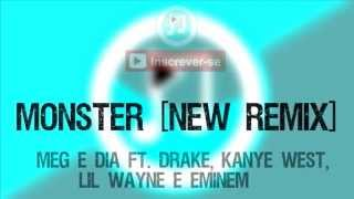 monster novo remix meg dia ft drake kanye west lil wayne e eminem