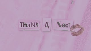 Ariana Grande - thank u, next (lyric video)