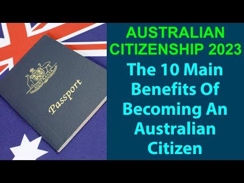 Australian Citizenship 2021: The 10 Main Benefits of Becoming an Australian Citizen