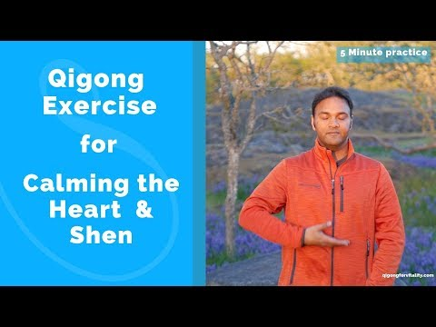 5 Minute Heart and Shen Calming Qigong Practice with Jeffrey Chand
