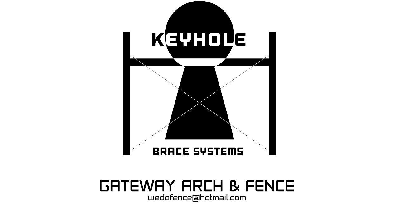 Gateway Arch Amp Fence Keyhole Brace System Youtube