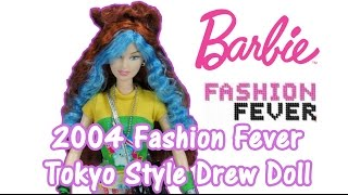 Barbie 2004 Fashion Fever Tokyo Style Drew Doll Review