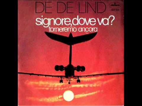 Rare Italian Prog - De De Lind - Signore, dove va (1971)