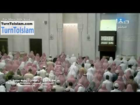 COMPLETE - Surat Nuh - Muhammed al-Mohaisany - Taraweeh Ramadan 1434 - 2013