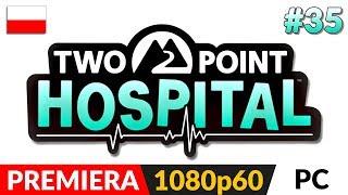 TWO POINT HOSPITAL PL ???? LIVE ????⚕️ Szpital NFZ cz.2 + może jeszcze jeden - Na żywo