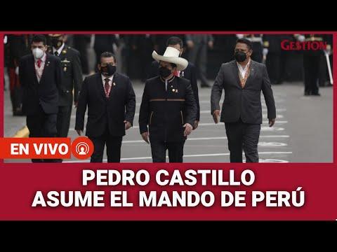 ? EN VIVO | Pedro Castillo juramenta como presidente del Perú