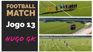 Jogo de futebol 13 /FOOTBALL MATCH,Hugo gk (2018/19)