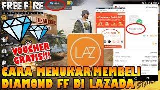 Tutorial MEMBELI/MENUKAR DIAMOND Free Fire GRATIS Dengan VOUCHER LAZADA!!!