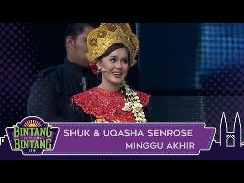 Shuk & Uqasha Senrose | Bintang Bersama Bintang Akhir