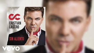 Cristian Castro - Sin Aliento (Cover Audio)