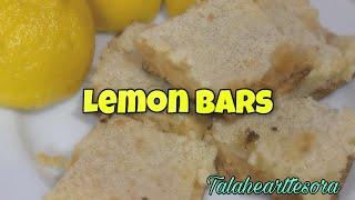 HOW TO BAKE LEṀON BARS||helpful tips in baking||di man kagandahan pero masarap||#talahearttesora