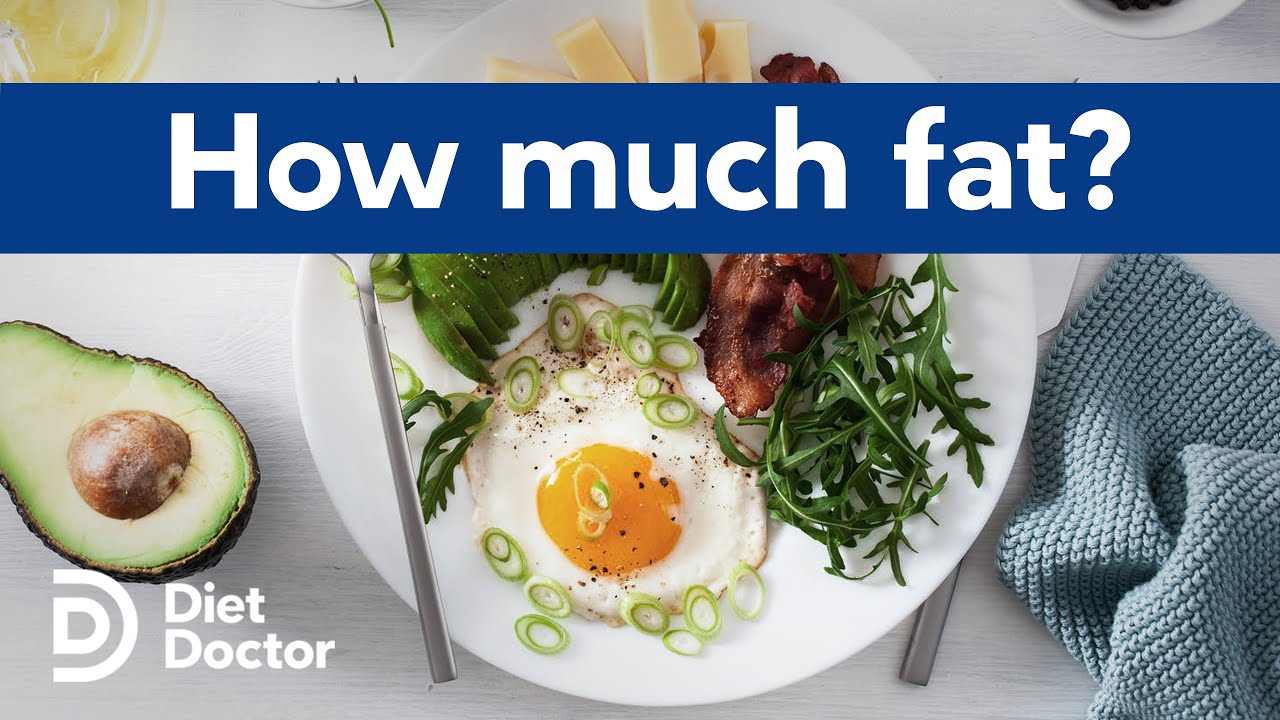 How much fat should you eat?
