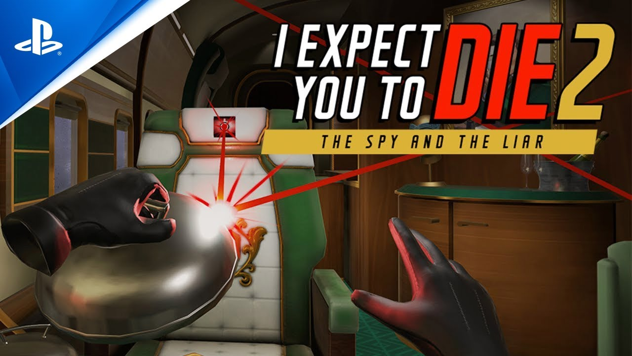 I Expect You to Die 2: The Spy and the Liar - Extended Announcement Trailer | PS VR