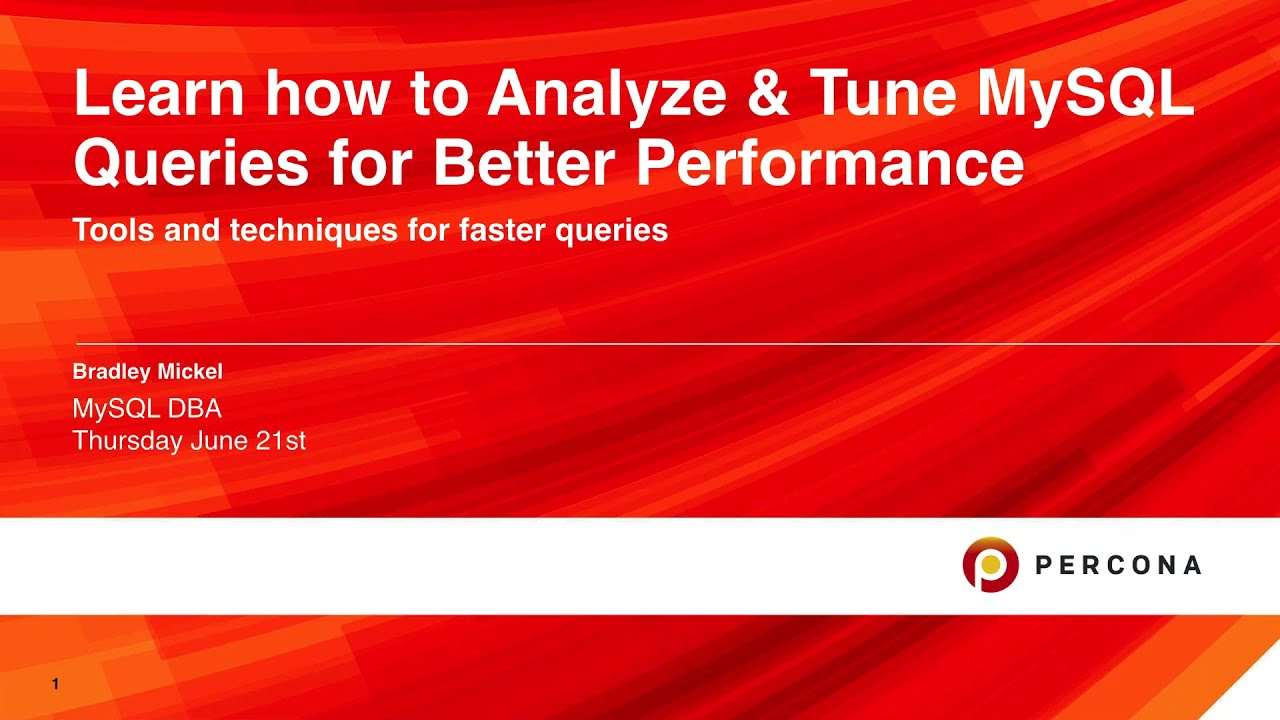 How to Analyze and Tune MySQL Queries for Better Performance - MySQL Tutorial