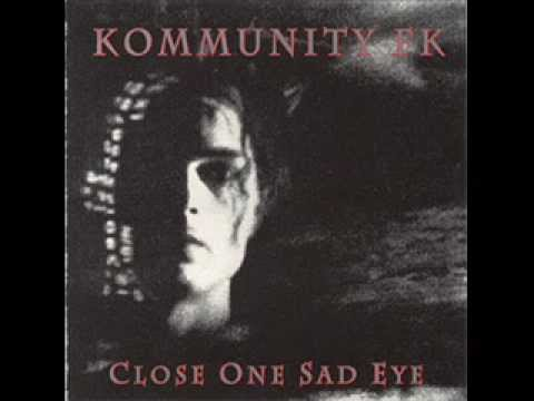 Kommunity FK - Something inside me has died (1985)