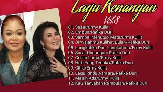Lagu Kenangan Vol.8: Ermy Kullit---Rafika Duri