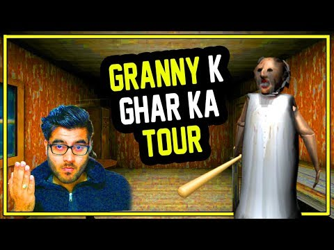 GRANNY Hindi - Granny K Ghar Ka Tour - Hitesh KS