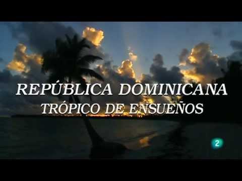 República Dominicana, trópico de ensueños - Parte 1 de 4