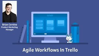 Webinar: Agile Workflows In Trello