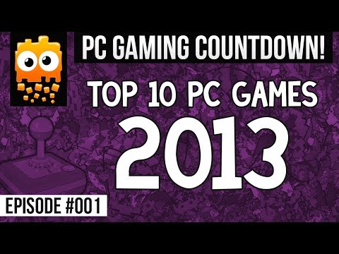 PC Gaming Countdown: Top 10 PC Games Of 2013