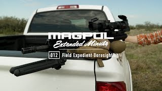 Magpul - Extended Minute - 013 Field Expedient Boresighting