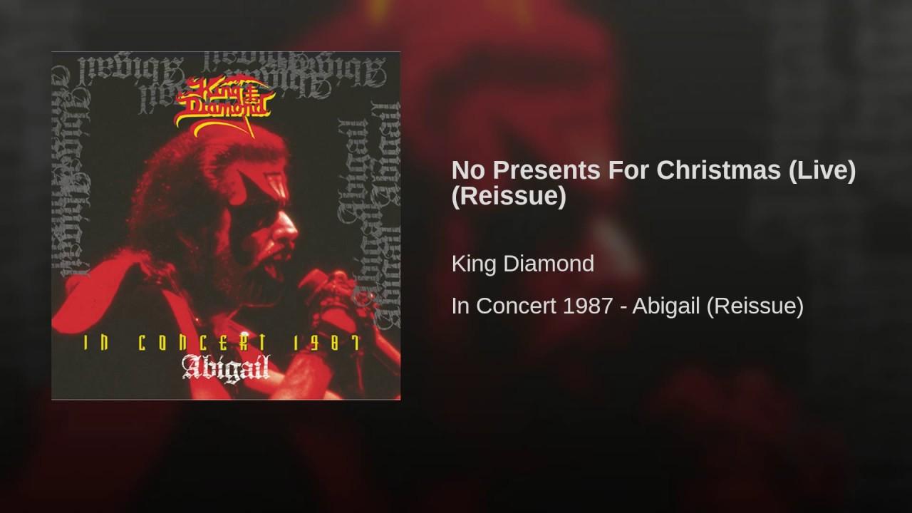 King diamond no presents for christmas - No Presents For Christmas Live Reissue King Diamond Topic