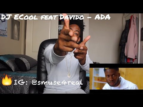 DJ ECool feat. Davido - ADA (REACTION)