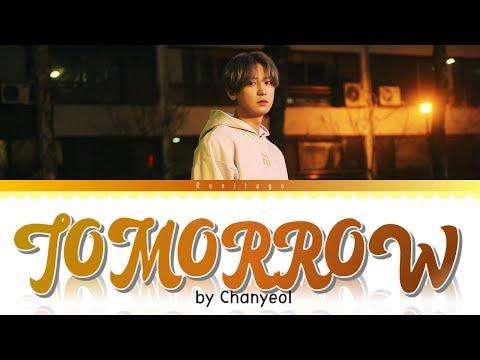 1 HOUR 'Tomorrow' - Chanyeol (찬열) of EXO (엑소) Lyrics - Renitago