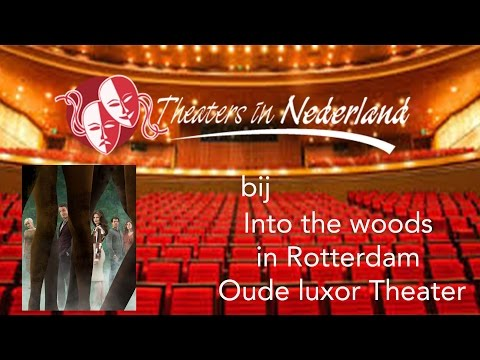 #VLOG 8 | Into the Woods | Luxor Theater Rotterdam | Theaters in Nederland