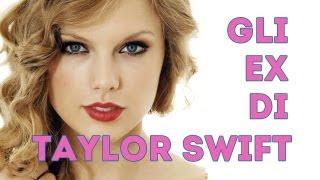 Taylor Swift: tutti gli ex ragazzi della star!
