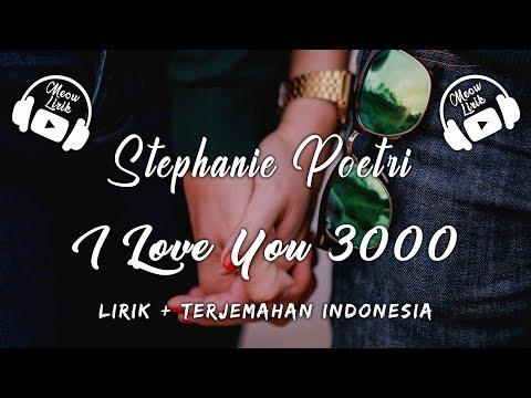 Stephanie Poetri - I Love You 3000 | Lirik Dan Terjemahan