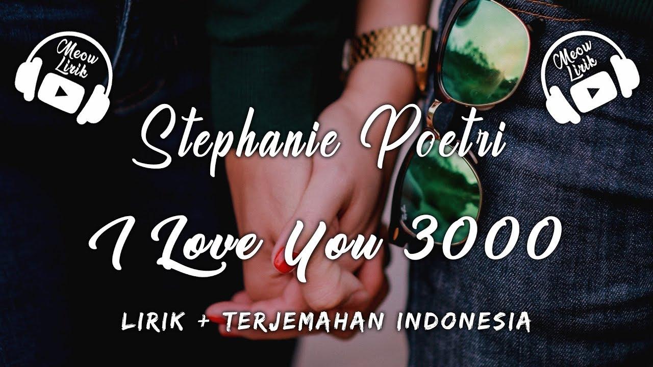 4 7 Mb Download Lagu Stephanie Poetri I Love You 3000 Lirik