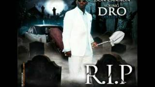 Don Cannon & Young Dro - Yall Niggas Funny - R.I.P. - Track 2