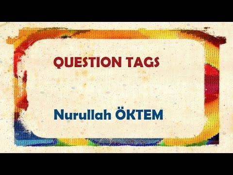 İngilizce Dersi 70 - Question Tags