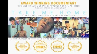 TAKE ME HOME: Full documentary