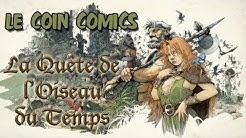Le Coin Comics - La Quête de l'oiseau du temps