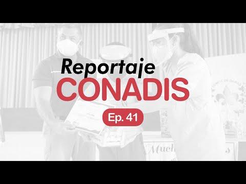 Reportaje Conadis | Ep. 41