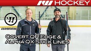 Warrior Covert QR Edge & Alpha QX Stick Line Insight