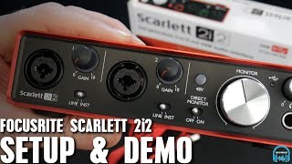 Focusrite Scarlett 2i2 - Setup & Demo
