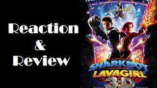"""The Adventures of Sharkboy and Lavagirl in 3-D"" Reaction & Review"