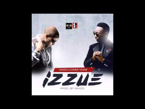 Davido and Dammy Krane - IZZUE (August 2015)