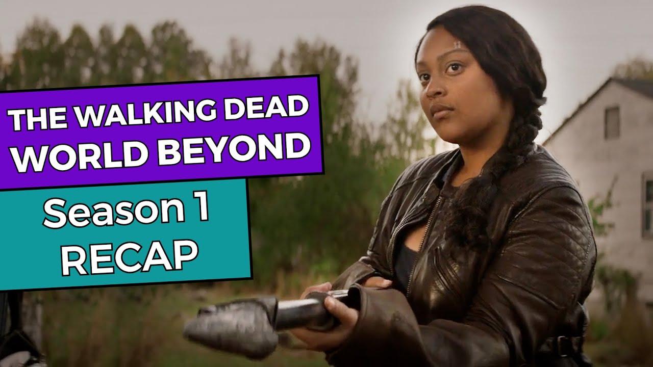 Download The Walking Dead World Beyond: Season 1 RECAP