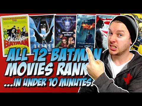 All 12 Batman Movies Ranked From Worst to Best...in Under 10 Minutes!