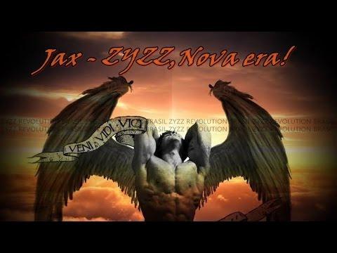 Jax - ZYZZ,Nova Era!