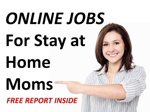 Online Jobs for Stay at Home Moms in Columbus, Ohio