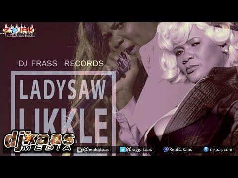 Lady Saw - Likkle Bit {Raw} ▶DJ Frass Records ▶Dancehall 2015