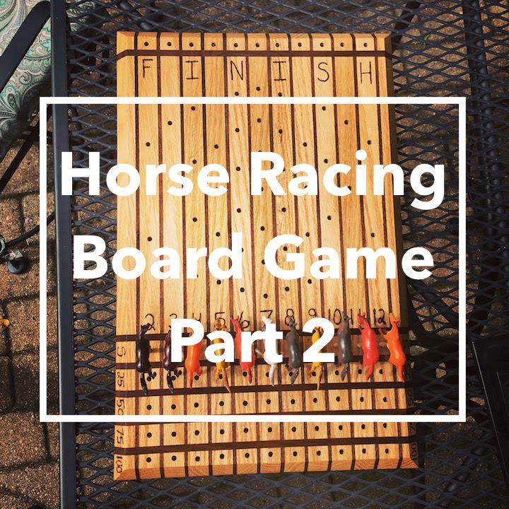 Diy Horse Racing Board Game Part 2 Youtube