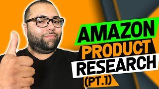 Amazon Product Research - (PT.1) How I Find Products That Make Me $10,000 + A MONTH!